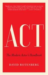 Act - The Modern Actor's Handbook