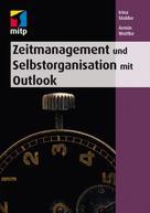 Irina Stobbe: Zeitmanagement und Selbstorganisation mit Outlook
