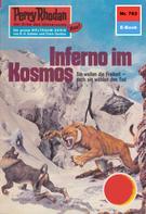William Voltz: Perry Rhodan 763: Inferno im Kosmos ★★★★★
