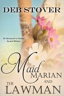 Deb Stover: Maid Marian and the Lawman ★★★★★