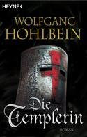 Wolfgang Hohlbein: Die Templerin ★★★★