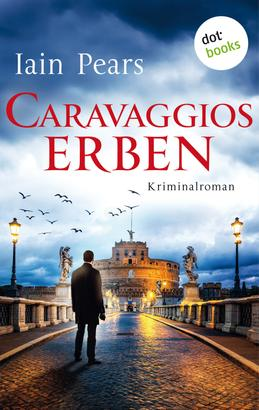 Caravaggios Erben: Ein Fall für Argyll und di Stefano - Band 2