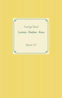George Sand: Lavinia - Pauline - Kora