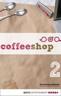 Gerlis Zillgens: Coffeeshop 1.02 ★★★★★