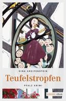 Gina Greifenstein: Teufelstropfen ★★★★