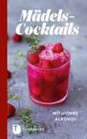 : Mädels-Cocktails mit und ohne Alkohol ★★