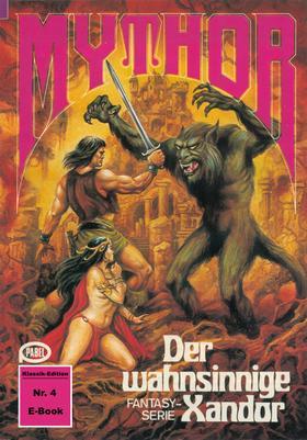 Mythor 4: Der wahnsinnige Xandor