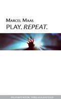 Marcel Maas: Play. Repeat