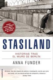 Stasiland - Historias tras el muro de Berlín