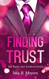 Finding Trust - Im Bann der Leidenschaft