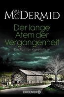 Val McDermid: Der lange Atem der Vergangenheit ★★★★