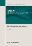 Jörg-Dieter Oberrath: Öffentliches Wirtschaftsrecht ★★★