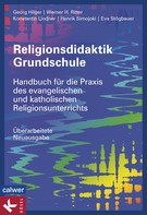 Georg Hilger: Religionsdidaktik Grundschule