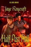 Jaye Roycraft: Half Past Hell