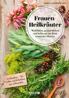 Dorit Zimmermann: Frauen-Heilkräuter ★★★★
