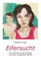 Wolfgang Krüger: Eifersucht ★★★★★