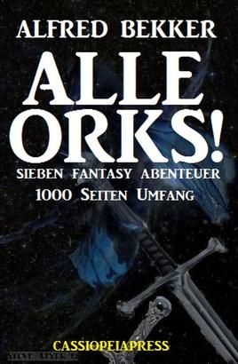 Alle Orks! Sieben Fantasy Abenteuer