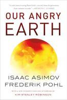 Isaac Asimov: Our Angry Earth
