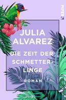 Julia Alvarez: Die Zeit der Schmetterlinge ★★★★★