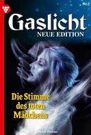 Helen Perkins: Gaslicht - Neue Edition 2 – Mystikroman