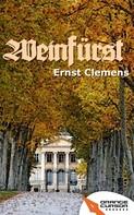 Ernst Clemens: Weinfürst ★★★