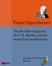 Das Bevölkerungsgesetz des T.R. Malthus und der neueren Nationalökonomie