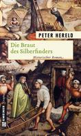 Peter Hereld: Die Braut des Silberfinders ★★★