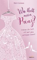 Nelli Löwen: Wo bleibt mein Prinz? ★★★★