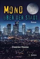 Desirée Hoese: Mond über der Stadt