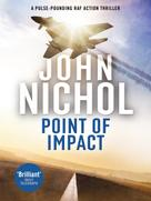 John Nichol: Point of Impact