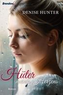Denise Hunter: Hüter meines Herzens ★★★★