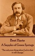 Bret Harte: A Sappho of Green Springs