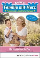 Juliane Sartena: Familie mit Herz 70 - Familienroman