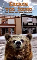 Joy Fraser: Kanada von innen: Der Westen und Yukon Territory ★★★★
