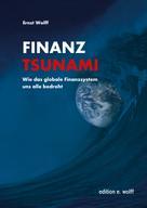Ernst Wolff: Finanz-Tsunami ★★★★