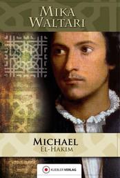 Michael el-Hakim - Der Renegat des Sultans