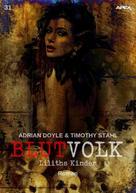 Adrian Doyle: BLUTVOLK, Band 31: LILITHS KINDER