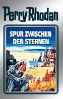 Clark Darlton: Perry Rhodan 43: Spur zwischen den Sternen (Silberband) ★★★★