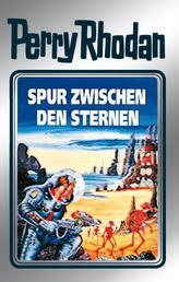 """Perry Rhodan 43: Spur zwischen den Sternen (Silberband) - 11. Band des Zyklus """"M 87"""""""