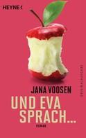 Jana Voosen: Und Eva sprach ... ★★★