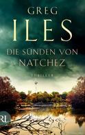 Greg Iles: Die Sünden von Natchez ★★★★