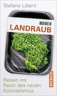 Stefano Liberti: Landraub ★★★★★