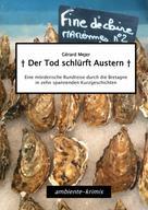 Gérard Mejer: Der Tod schlürft Austern ★★★★