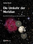 Carlos Rasch: Die Umkehr der Meridian ★★★