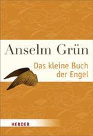 Anselm Grün: Das kleine Buch der Engel ★★★★★