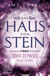 Das Haus vom Stein - Das Juwel - Eine Story