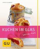 Christa Schmedes: Kuchen im Glas