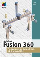Detlef Ridder: Autodesk Fusion 360
