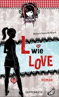 Barbara Haworth-Attard: Rebella - L wie Love ★★★★