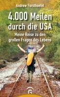 Andrew Forsthoefel: 4000 Meilen durch die USA ★★★★